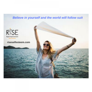 Believe in yourself and the world will follow suit